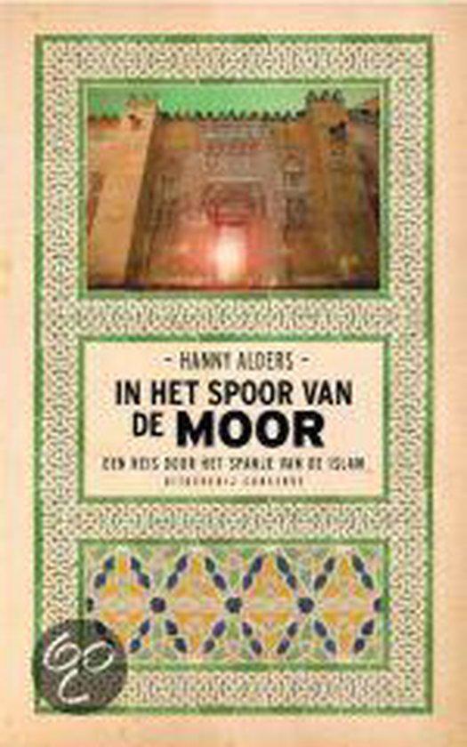 In het spoor van de Moor - Hanny Alders  