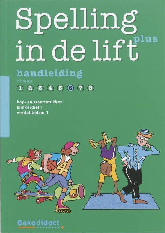Spelling in de lift Plus Niveau 6 Handleiding - M. Erades |