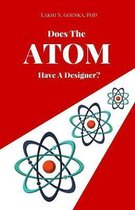 Does the Atom have a Designer?