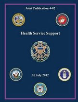 Health Service Support (Joint Publication 4-02)