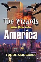 The Wizards Who Flew into America