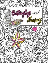 Butterflies and Flowers: Butterflies and Flowers Adult Coloring Book