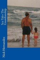 Sea Tales the Guardianship