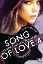 SONG OF LOVE - Als wir zusammen waren
