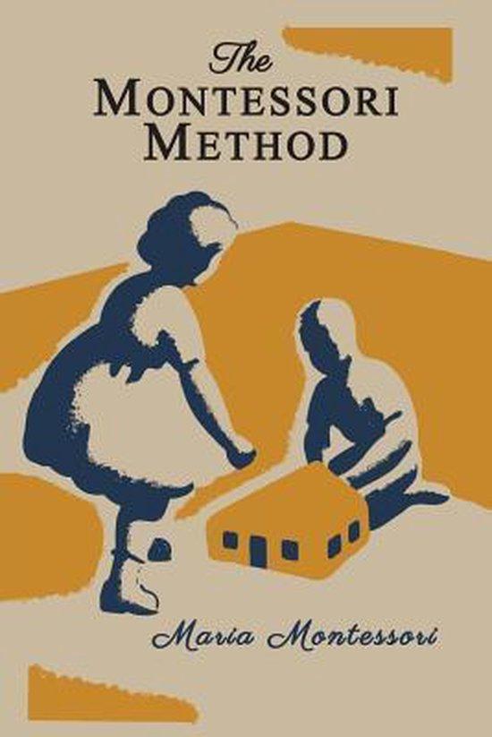 The Montessori Method [Illustrated Edition]