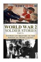 World War 2 Soldier Stories Part X