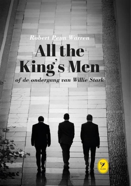 All the King's Men of de ondergang van Willie Stark - Robert Penn Warren |