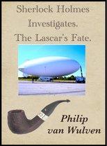 Sherlock Holmes Investigates. The Lascar's Fate.