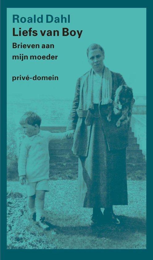Liefs van Boy - Roald Dahl |