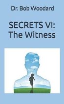 Secrets VI