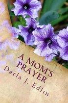 A Mom's Prayer