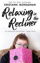 Relaxing in the Recliner