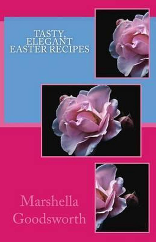 Tasty, Elegant Easter Recipes