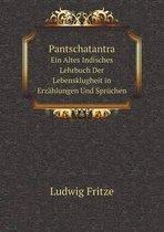 Pantschatantra Ein Altes Indisches Lehrbuch Der Lebensklugheit in Erzahlungen Und Spruchen