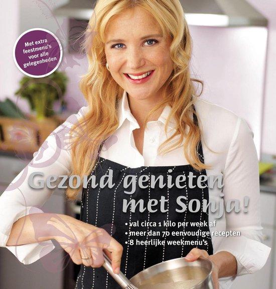 Boek cover Gezond genieten met Sonja van S. Bakker (Paperback)