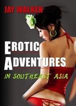 Erotic Adventures in Southeast Asia
