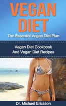 Omslag Vegan Diet: The Essential Vegan Diet Plan: Vegan Diet Cookbook And Vegan Diet Recipes