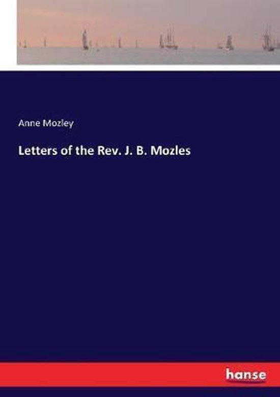 Letters of the Rev. J. B. Mozles