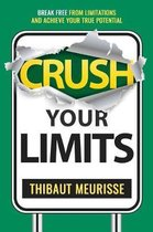 Crush Your Limits