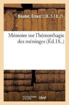 Memoire sur l'hemorrhagie des meninges