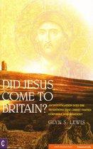 Omslag Did Jesus Come to Britain?