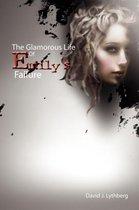 The Glamorous Life of Emily's Failure