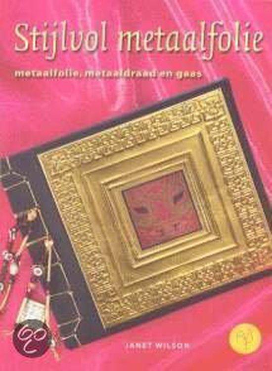 Stijlvol Metaalfolie - Janet Wilson |