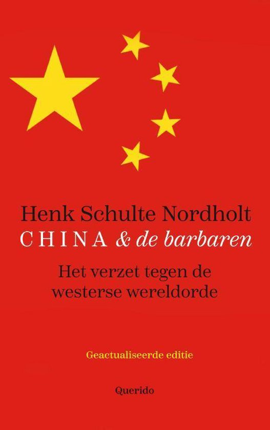 China en de barbaren - Henk Schulte Nordholt | Fthsonline.com