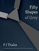 Fifty Shapes of Grey