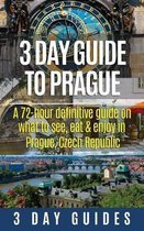 3 Day Guide to Prague