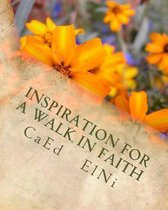 Inspiration for a Walk in Faith