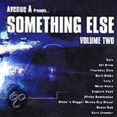 Avenue a Presents Something Else, Vol. 2