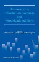 Heterogeneous Information Exchange and Organizational Hubs