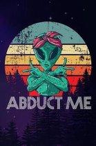 Abduct Me