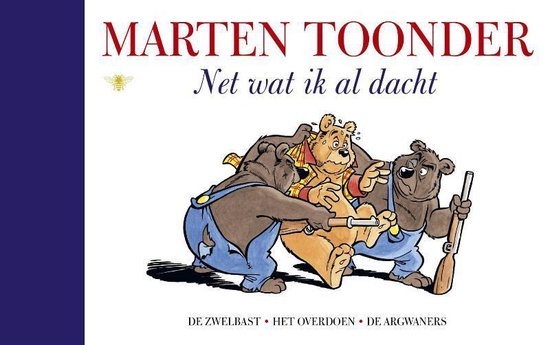 Alle verhalen van Olivier B. Bommel en Tom Poes - Net wat ik al dacht - Marten Toonder   Readingchampions.org.uk
