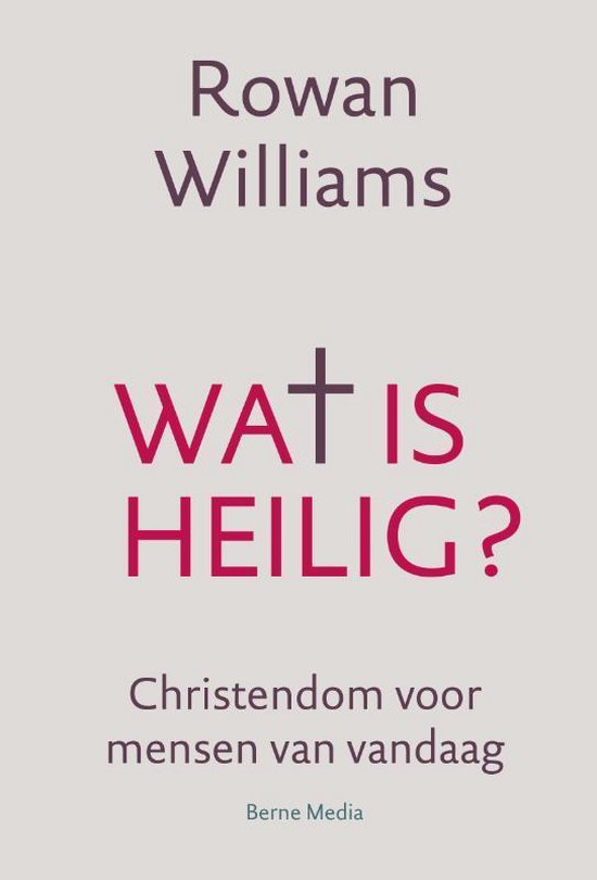Wat is heilig - Rowan Williams   Fthsonline.com