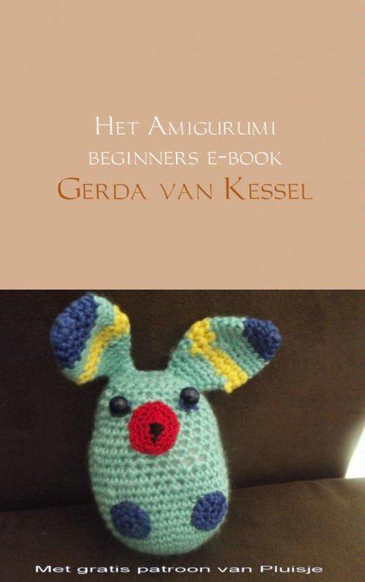 Het Amigurumi beginners E-book - Gerda van Kessel  