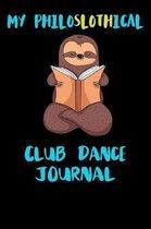 My Philoslothical Club Dance Journal