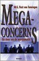 Megaconcerns, de dans om de wereld-macht