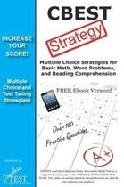 CBEST Test Strategy! Winning Multiple Choice Strategies for the California Basic Educational Skills Test