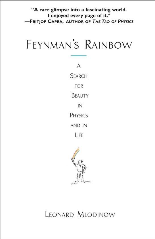 Boek cover Feynmans Rainbow van Leonard Mlodinow (Onbekend)