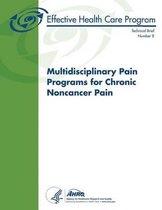 Multidisciplinary Pain Programs for Chronic Noncancer Pain