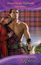 Possessed By The Highlander (Mills & Boon Historical)