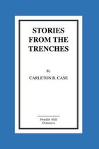 Stories from the Trenches