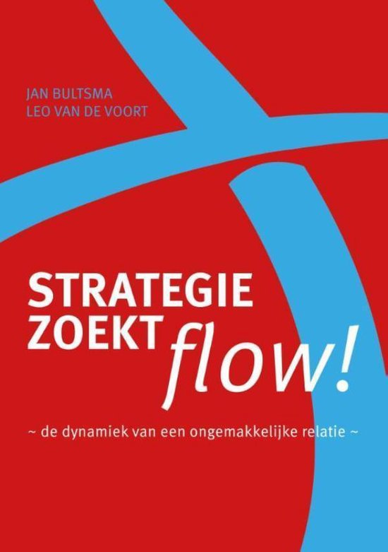 Strategie zoekt flow! - Jan Bultsma |