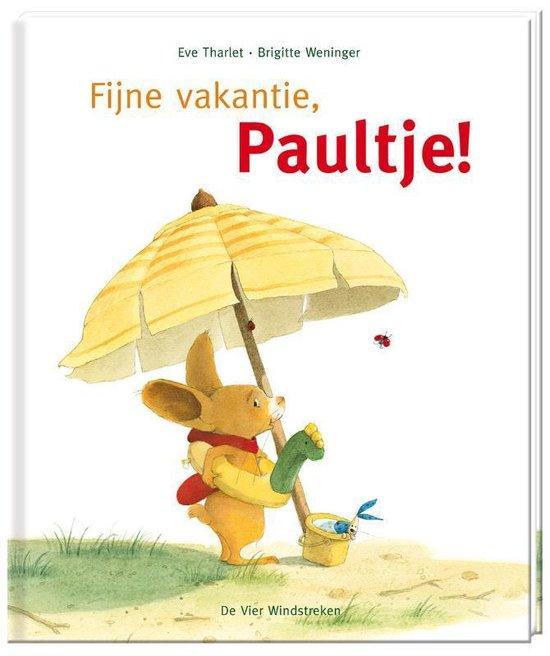 Paultje - Fijne vakantie, Paultje! - Brigitte Weninger |
