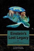 Einstein's Lost Legacy