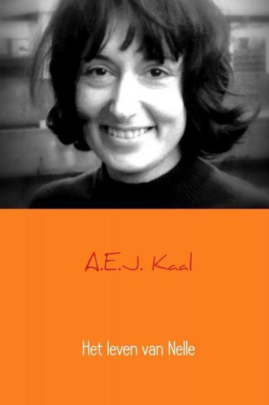 Het leven van Nelle - A.E.J. Kaal |