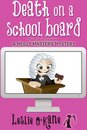 Death on a School Board (Book 5 Molly Masters Mysteries)