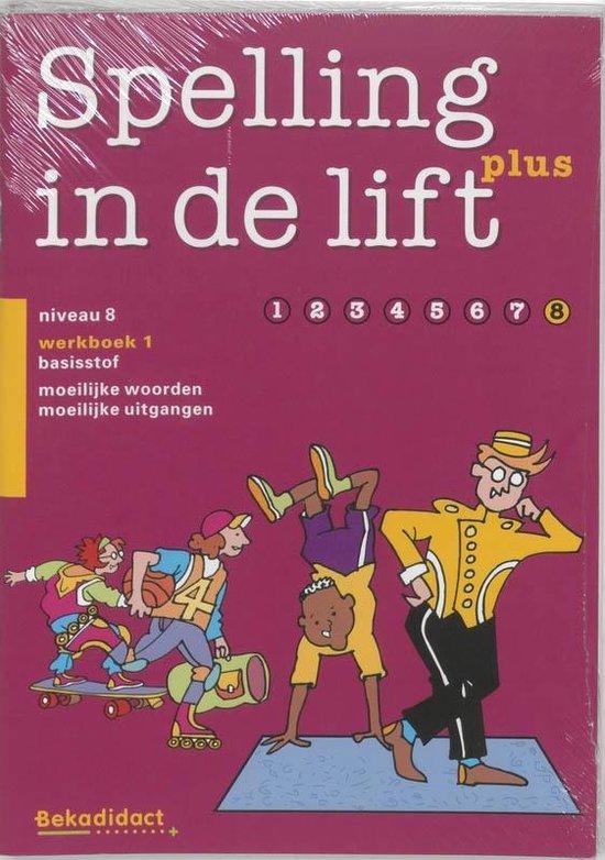 Spelling in de lift Plus Groep 8-1 5 ex Werkboek 1 - M. Erades  